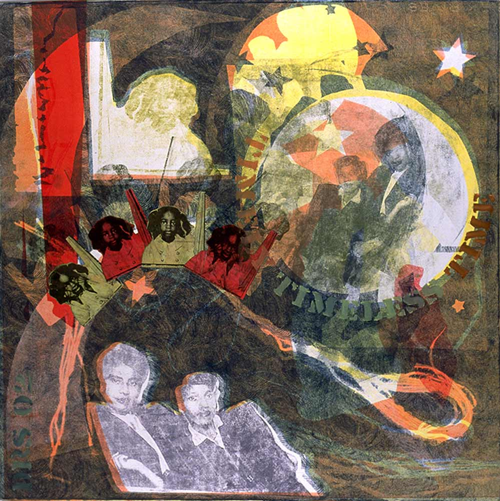 Timely timeless time - monotype with transfers and collage  20 X 20